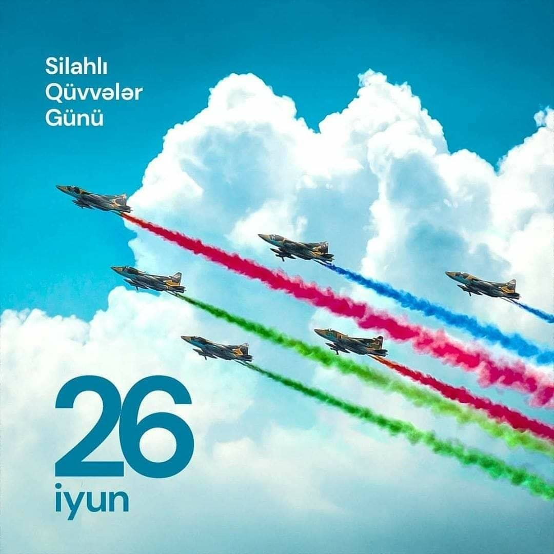 26 June - The Armed Forces Day of Azerbaijan Republic